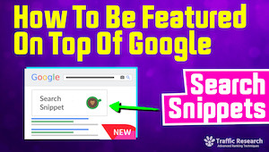 How To Be Featured On Google Search Snippets